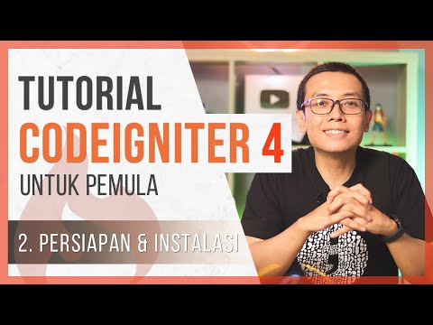 Tutorial CodeIgniter 4 untuk PEMULA   2. Persiapan & Instalasi ...