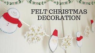 Christmas Decoration - How To Make Felt Christmas Decoration