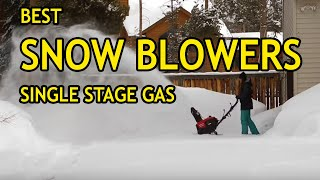 Best Single Stage Gas Snow Blowers [2020]