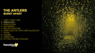 The Antlers - French Exit (Official Audio)