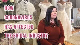 Coronavirus - How Bridal is Affected