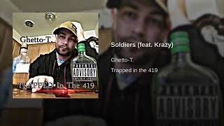 Ghetto-T.-Soldiers ft. Krazy Of The 504 Boyz