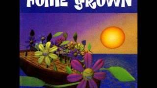 Home Grown - S.F.L.B.