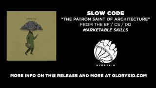 Slow Code - The Patron Saint of Architecture