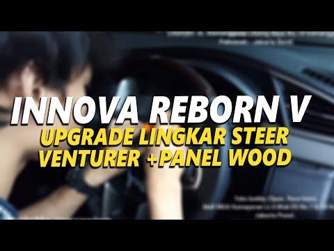 Toyota Innova Reborn tipe V UPGRADE Lingkar Stir Venturer +