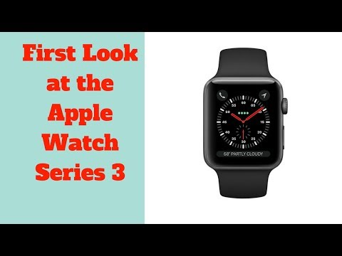 First Look At The Apple Watch Series 3