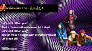 Descendants Cast - Set It Off (Lyrics Video)