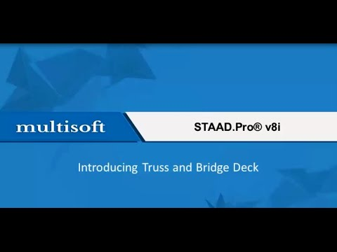 Introducing Truss and Bridge Deck in Staad.Pro Training