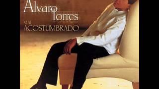 Alvaro Torres - 21 Exitos Completos!