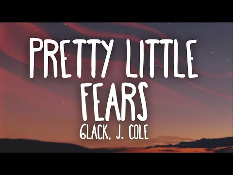 6LACK, J. Cole – Pretty Little Fears (Lyrics)