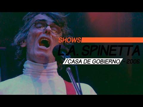Luis Alberto Spinetta video En Vivo | Show Completo - Casa de Gobierno 2006