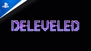 Deleveled - Launch Trailer | PS4