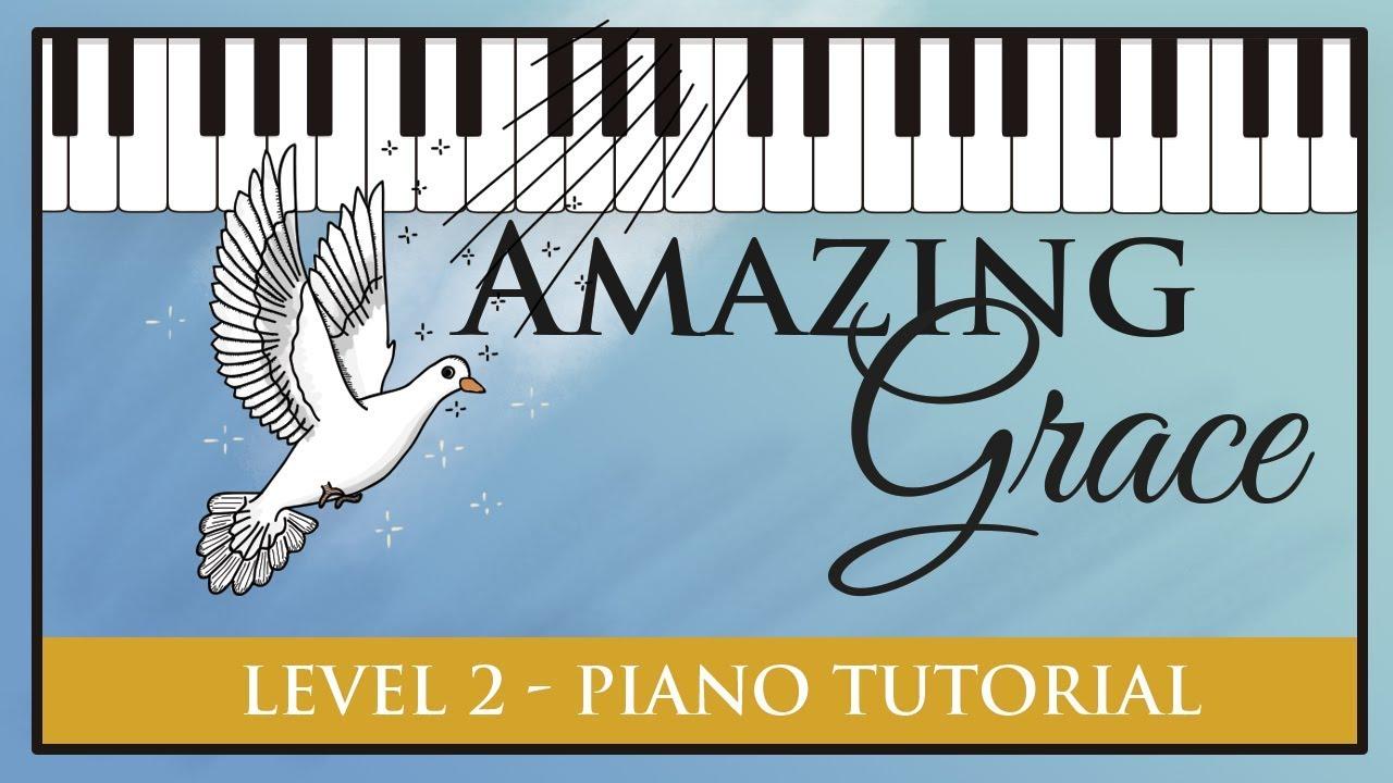 Amazing Grace - Level 2