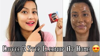 3 Step Coffee CleanUp At HOME in ₹5 Only 🤩 | This Really works for All skin Type 👍| Cherry's World
