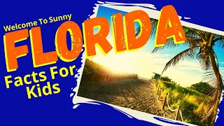 Facts About Florida for Kids   Geography for Kids