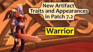 Warrior Artifact Traits and Appearances in Patch 7.2