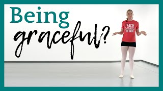 What Does it Mean to be Graceful? | Broche Ballet
