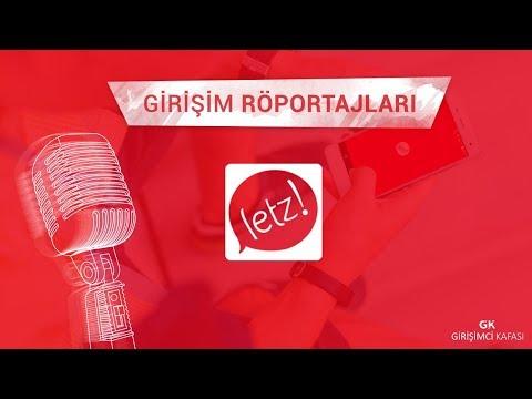 Letz [Girişim Röportajları]