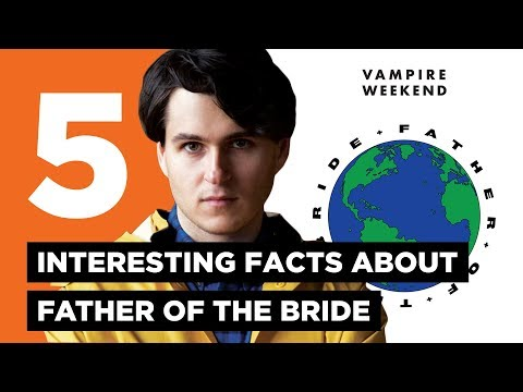Vampire Weekend: 5 Interesting Facts About Father Of The Bride - Shuffle Quest