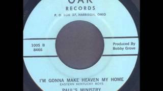 Eastern Kentucky Boys - Im Gonna Make Heaven My Home (1962)