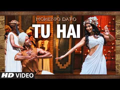 Download quot tu hai quot video song mohenjo daro a r rahman s hd file 3gp hd mp4 download videos