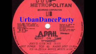 "April ""Right On Time"" 1989 Latin Freestyle"