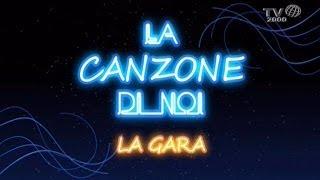 La Canzone Di Noi  La Gara Del 21 Marzo 2014