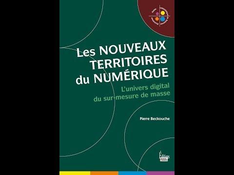 Pierre Beckouche - Les nouveaux territoires du numérique