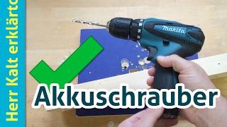 Benutzung und Funktionen eines Akku-Schraubers