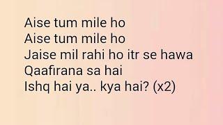 Qaafirana | Lyrics | Kedarnath | Nakshita World