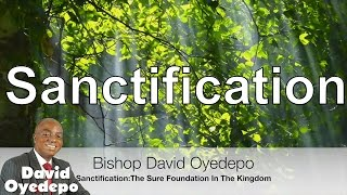 Bishop David Oyedepo Sermons Ministries Live 2016 Sanctification The Sure Foundation In Faith Part 1