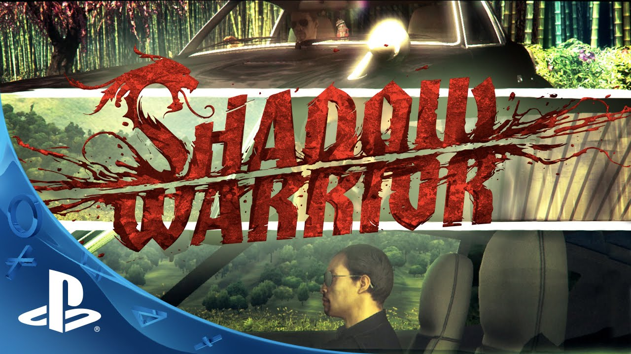 Shadow Warrior Out Tomorrow on PS4