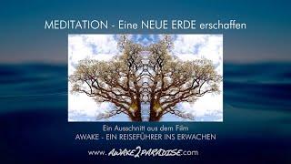 Meditation - Eine Neue Erde erschaffen