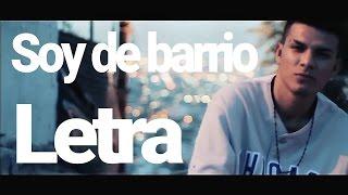 Soy de barrio (Letra) - Adan Zapata Ft Thug pol