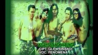 Download lagu Fenomena Kisah Setangkai Bunga Mp3