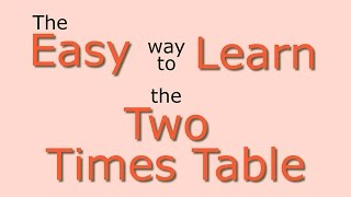 2 Times Table: Easy way to learn the 2 times table