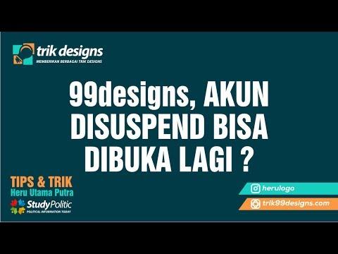 Video 99designs, APAKAH AKUN YANG SUDAH DI SUSPEND BISA DIBUKA LAGI ???