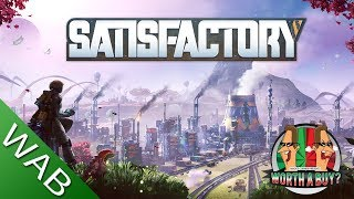 Satisfactory Review (Early access) - Worthabuy?