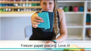 How To Do Foundation Paper Piecing With Freezer Paper. Such A FUN Technique!