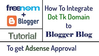 How to Integrate Dot tk domain to Blogger properly 2018 tutorial