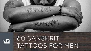 60 Sanskrit Tattoos For Men