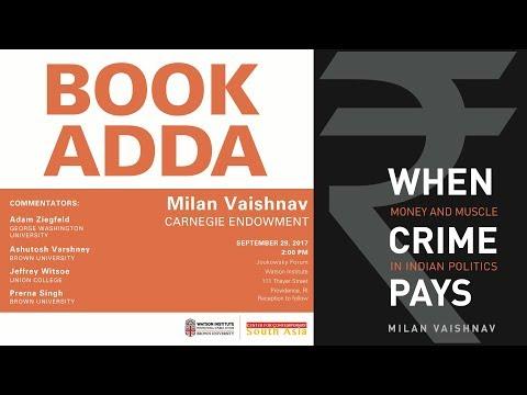 अपराध भुगतान करता है जब: धन और भारतीय राजनीति में स्नायु