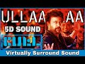 Ullallaa | 5D Audio Song | Petta | Rajinikanth, Vijay Sethupathi | Anirudh 8D Songs