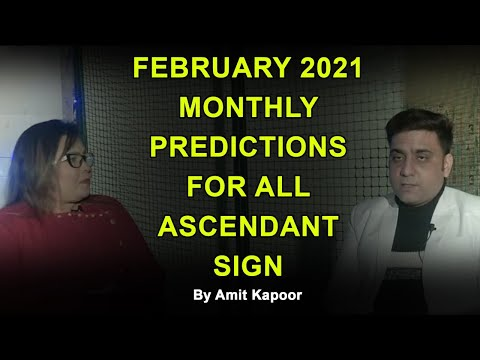 FEBRUARY 2021 MONTHLY PREDICTIONS FOR ALL ASCENDANT SIGN BY #ASTROLOGERAMITKAPOOR