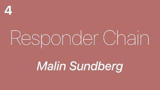Responder Chain 4 — Malin Sundberg