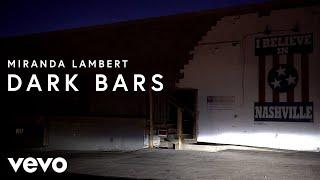 Miranda Lambert Dark Bars