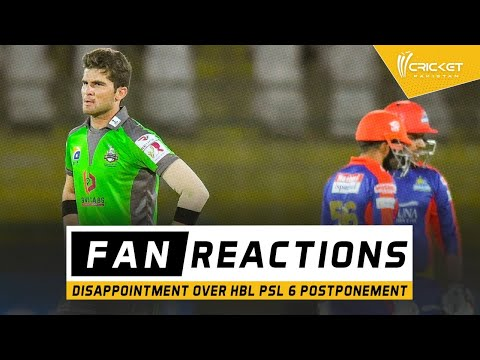 Pakistan fans unhappy after postponement of PSL 6