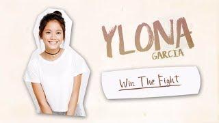 Ylona Garcia - Win The Fight (Audio) 🎵