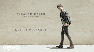 Video Guilty Pleasure de Abraham Mateo