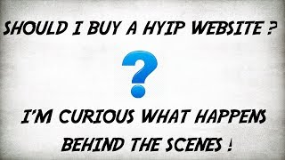 Buying a HYIP website